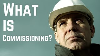 Download Lagu What is Commissioning? (and related terms) - Commissioning Training Gratis STAFABAND
