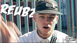 Reubz - Wheres Your Bars [EP.35]: Blast The Beat TV
