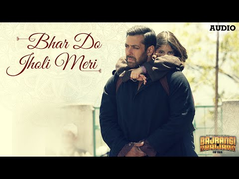 'Bhar Do Jholi Meri' Full AUDIO Song - Adnan Sami | Bajrangi Bhaijaan | Salman Khan