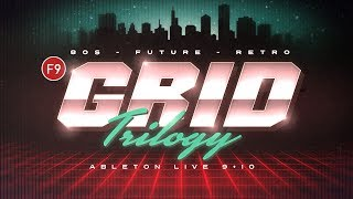F9 Grid Trilogy - 80s Future Retro sample pack for Ableton Live 9&10