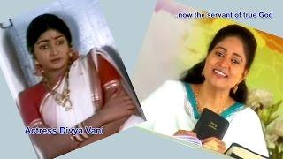 Actress Divya Vani Amazing Testimony