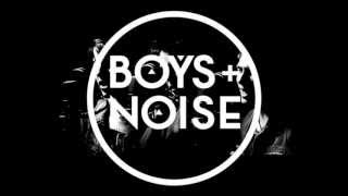Boys and noise-Κάνε κάτι