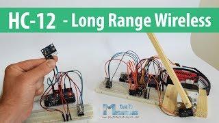 Arduino and HC-12 Long Range Wireless Communication Module