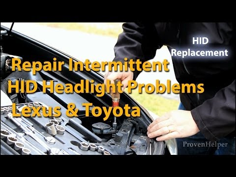 How to Repair Lexus Intermittent HID Headlight Problems