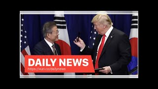 Daily News - Trump declared victory with the Korean import business