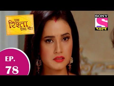 Ek Rishta Aisa Bhi - एक रिश्ता ऐसा भी - Episode 78 - 29th November 2014 video