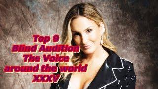Top 9 Blind Audition (The Voice around the world XXXV)