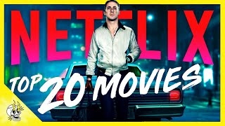 20 Amazing Movies on NETFLIX Everyone Should See Soon | Flick Connection