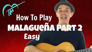How To Play Malagueña On Guitar For Beginners - Part 2