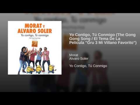 Yo Contigo, Tú Conmigo (The Gong Gong Song / El Tema De La Película