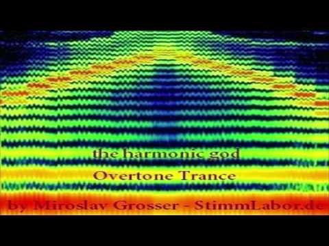 71min Overtone Vocal Trance - The Harmonic God