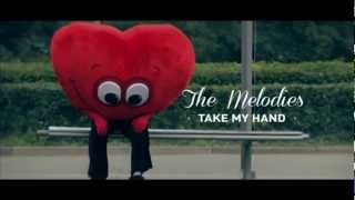 Клип The Melodies - Take My Hand
