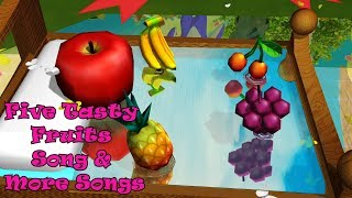 Five Tasty Fruits & More Songs | Kids Songs | Nursery Rhymes | Baby Songs | Children Songs