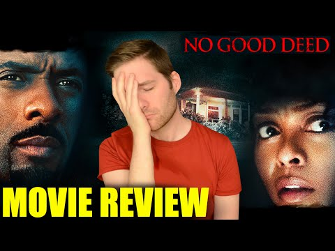 No Good Deed - Movie Review