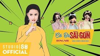 Cô Ba Sài Gòn - Đông Nhi | Official Lyric Video