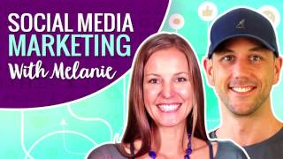 Social Media Marketing Interview With Melanie- Online Business, Websites And Social Media Marketing