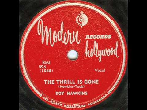The Thrill Is Gone (original) - Roy Hawkins 1951.wmv