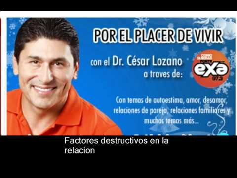 ¿Estas destruyento tu relacion? - Factores destructivos en la relacion - Cesar Lozano