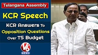 CM KCR Speech In Telangana Assembly   KCR Answers To Opposition Questions Over TS Budget
