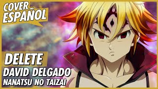 Download lagu delete - Nanatsu no Taizai Season 3 Opening 2 | Cover Español Latino