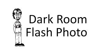 Dark Room Flash Photography