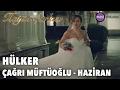 Hayat Şarkısı - HülKer (Çağrı Müftüoğlu - Haziran) mp3 indir