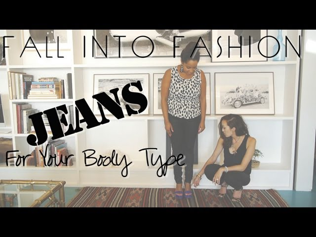 FALL INTO FASHION - Jeans for Your Body Type