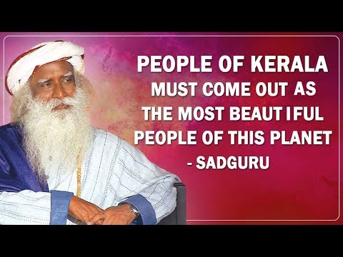 Sadhguru's message to the people of Kerala | Sadhguru Jaggi Vasudev