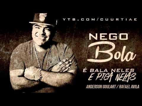 Mc Nego Bola - � bala neles e pica nelas ? @MCBIDIOFICIAL