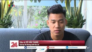Thể thao tổng hợp: Ai sẽ thay thế Văn Thanh ở AFF Cup? | VTV24