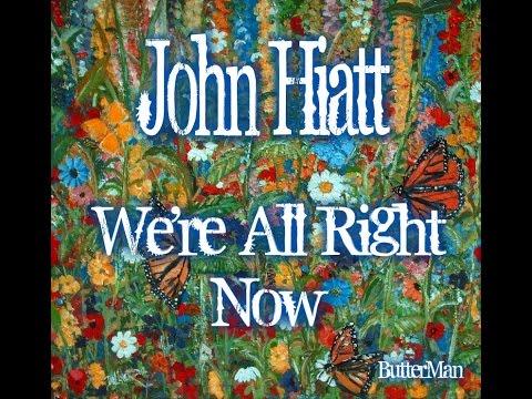John Hiatt - Youre All The Reason I Need