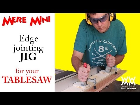 Jig for edge jointing on a table saw   Mere Mini shop project