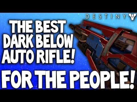 Destiny: For The People -  Amazing Legendary Dark Below Auto Rifle (GLITCHED) - PvP Weapon Review