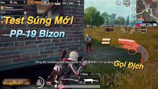 PUBG Mobile | Test Súng Mới PP-19 Bizon || Tạo Độ Khó Cho Game bằng FlareGun 😂