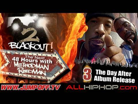 The Next 48 Hours With Redman & Method Man - Pt3