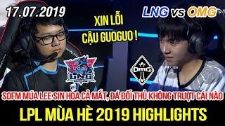 [LPL 2019] LNG vs OMG Game 2 Highlights | SofM múa Lee Sin hoa cả mắt, đá địch không trượt phát nào