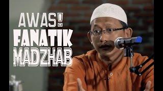 Kenapa Di Indonesia Banyak Yang Fanatik Madzhab? ~ Ustadz Abu Yahya Badrusalam, Lc