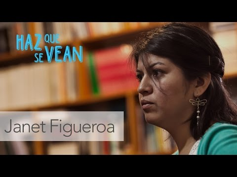 Janet Figueroa #HazQueSeVean