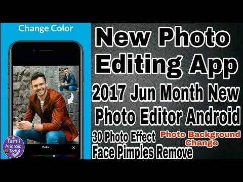 புதிய Photo editing App 2017| Android Photo Editing Software