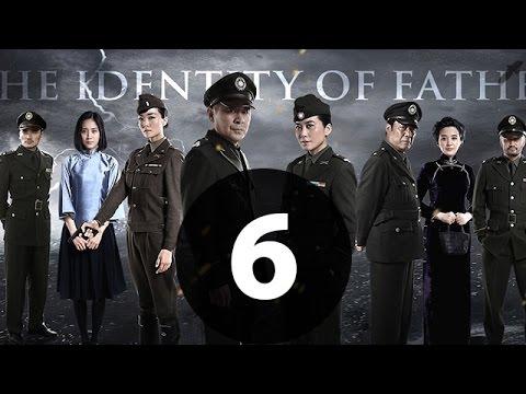 父亲的身份 第6集【未删减 40集 1080P版】|(陈建斌、俞飞鸿、冯恩鹤领衔主)2016 最好看的谍战戏 没有之一