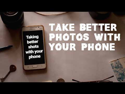 How to instantly step up your smartphone photography game -  part 1