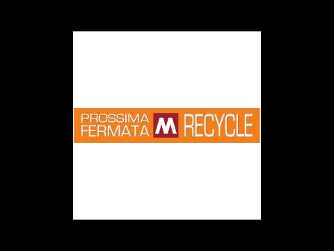 Recycle - Prossima Fermata