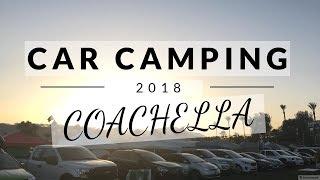 COACHELLA CAR CAMPING || Tips + Essentials