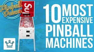 Top 10 Most Expensive Pinball Machines In The World