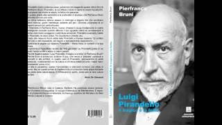 Luigi Pirandello in un libro di Pierfranco Bruni