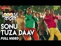 Sonu Tuza Daav - Full Video | Looose Control | Bhalchandra K,Kushal B, Prajakta H & Namrata A