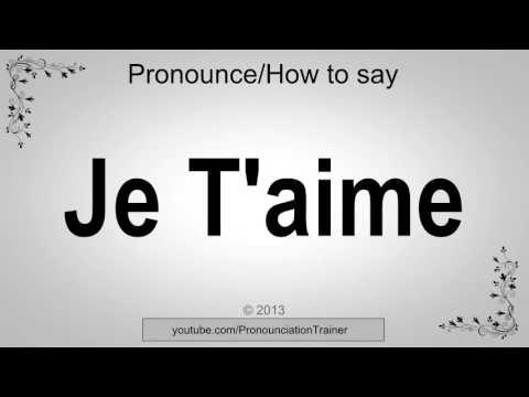 Je t aime how to pronounce