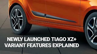 NEWLY LAUNCHED TATA TIAGO XZ+ VARIANT