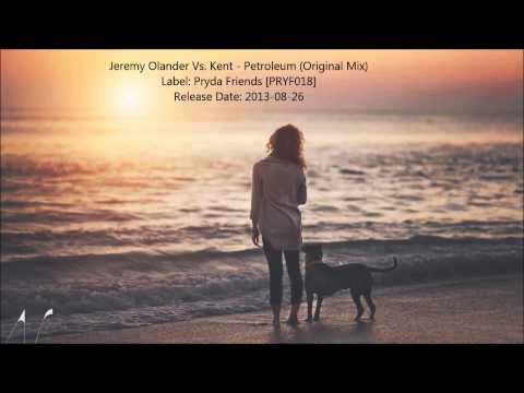 Jeremy Olander Vs. Kent - Petroleum (Original Mix) [FULL HQ]