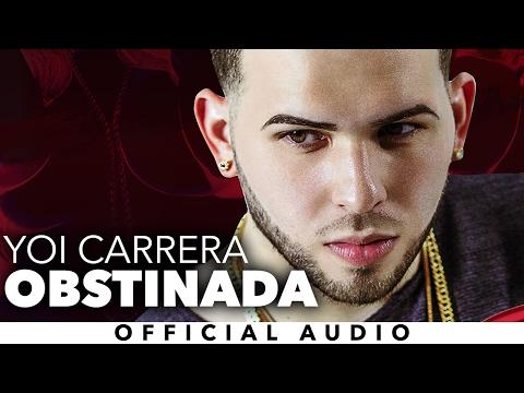download lagu Yoi Carrera - Obstinada gratis